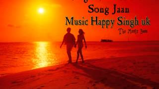 Singer Saffi Aalam ,Song Jaan , Music Happy Singh (uk),Company Rayaaz Records