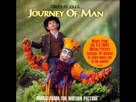 Cirque du Soleil - Journey of Man