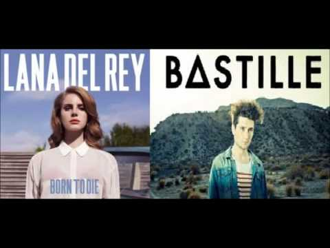 Lana Del Rey VS Bastille (Blue Jeans)