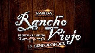 La Ladrona - Banda Rancho Viejo