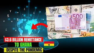 Remittances To Ghana Increased To 36 Billion Despite The Pandemic
