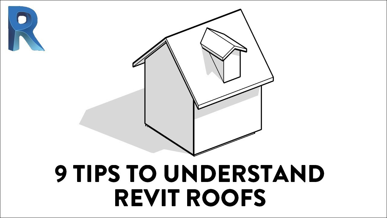 9 Tips To Understand Revit Roofs Youtube
