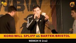 Koro + Will Spliff vs Bartek + Bristol WBW2K19 2vs2 (1/8) Freestyle Battle