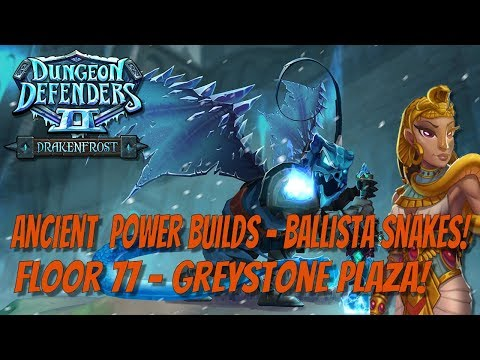 DD2 Ancient Power Builds - Ballista Snakes! Floor 77 Greystone!
