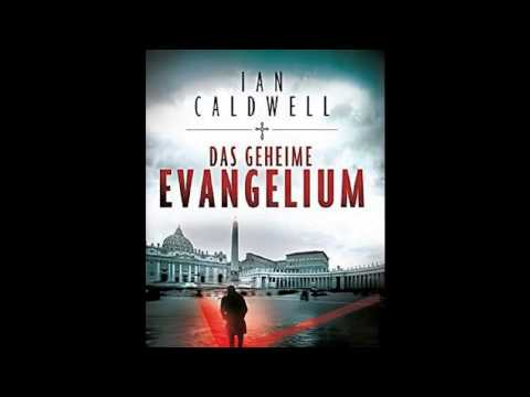 das geheime evangelium ian caldwell h rbuch youtube. Black Bedroom Furniture Sets. Home Design Ideas