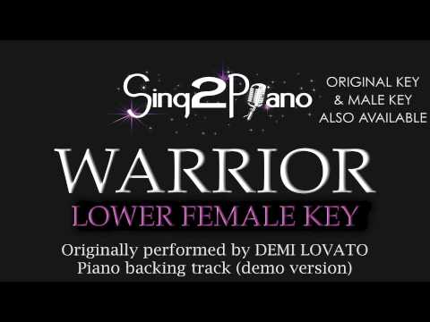 Warrior - Demi Lovato (Lower Female Key) [Karaoke Version]