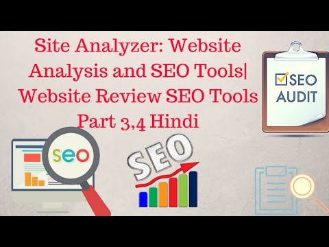 Website Analyzer: Website Analysis and SEO Tools | Website Review SEO Tools Part 3,4 [Hindi]