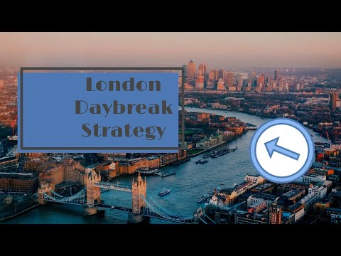 London Daybreak Strategy