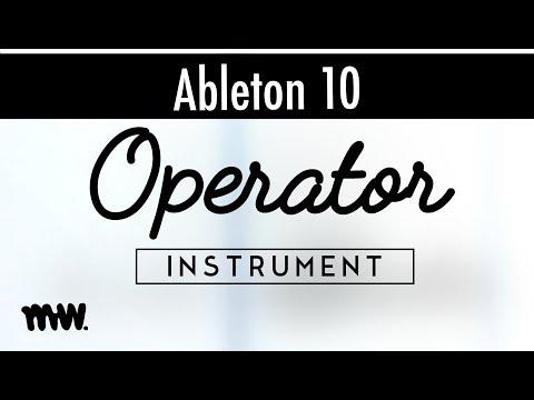Operator // Ableton 10 Instruments