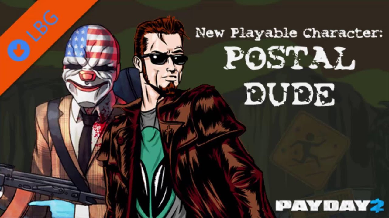 Payday 2 Postal Dude Voice Mod For Bohdi Youtube
