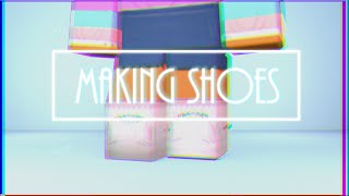 ROBLOX: How to make Shoes!