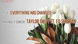Lyrics  Everything Has Changed Tagalog Version