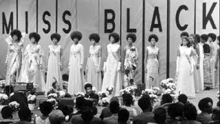 Miss Black America Pageant 1967-1977 | Black History Documentary
