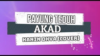 Payung Teduh - Akad (Hanin Dhya Cover) KARAOKE TANPA VOKAL