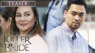 The Killer Bride October 11, 2019 Teaser