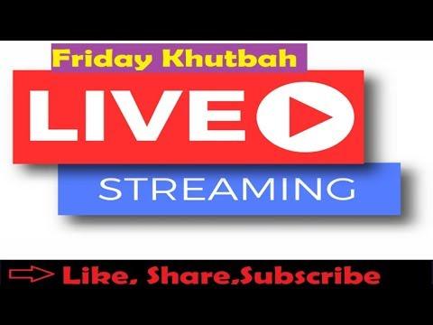 Friday Khutbah Streaming Live From South Florida USA (By Shaikh Shafayat Students )