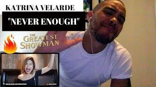 The Greatest Showman - NEVER ENOUGH (Cover) Katrina Velarde REACTION!!