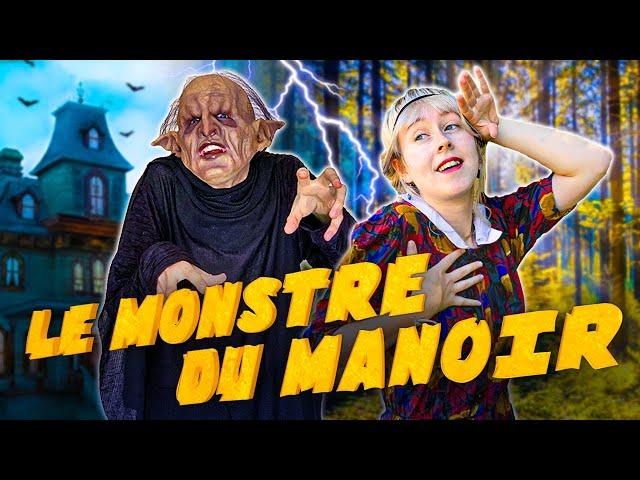 Le Monstre du Manoir - Le Monde à LEnvers