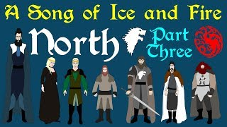 A Song of Ice and Fire: North (Part 3 of 4)