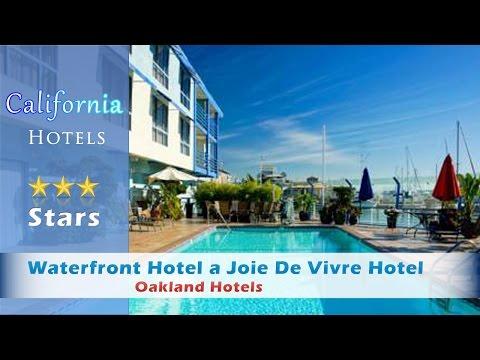 Waterfront Hotel a Joie De Vivre Hotel, Oakland Hotels - California