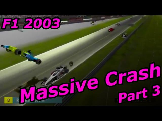 F1 2003 Massive Monza Crash - Part 3