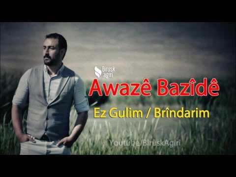 Awaze Bazide - Brindarim
