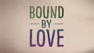 "Dispatch - ""Bound By Love"" [Official Lyric Video]"