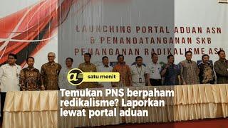 Temukan PNS berpaham radikalisme? Laporkan lewat portal aduan