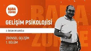 KPSS GELİŞİM PSİKOLOJİSİ - 03 Zihinsel Gelişim 1. Bölüm | Z. Özcan OFLAZOĞLU