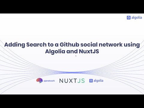 Thumbnail Adding search to a Github social network using Algolia and NuxtJS - Tom Klotz, Algolia