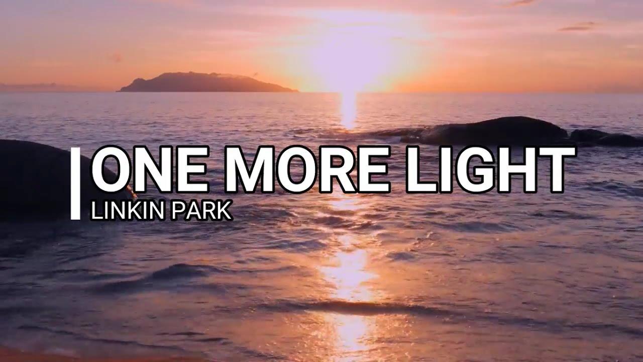 One More Light Linkin Park Lyrics