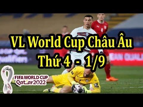 Lịch Thi Đấu Vòng loại World Cup Khu Vực Châu Âu Hôm Nay 1/9 - Bảng Xếp Hạng Mới Nhất