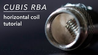 How to Rebuild the Joyetech Cubis RBA Horizontal Coil