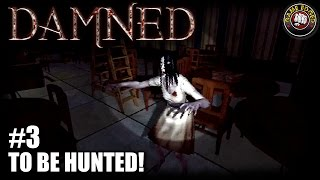 Damned | EP3 | To Be Hunted! | Multiplayer Let