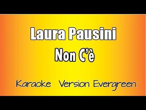 Laura Pausini - Non c'è (versione Karaoke Academy Italia) mp3