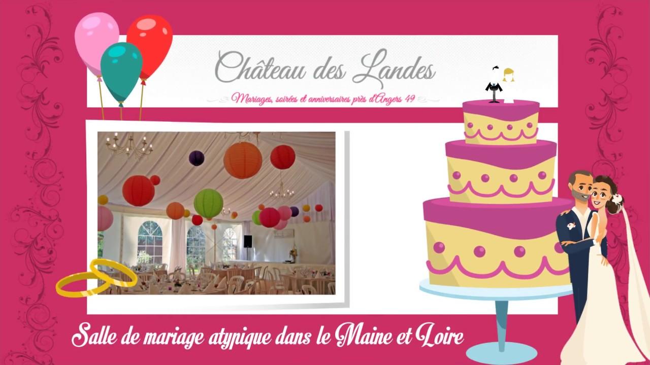 Salle De Mariage Atypique Dans Le Maine Et Loire Youtube