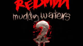 Redman- Muddy Waters (Full Album) *Part 1*