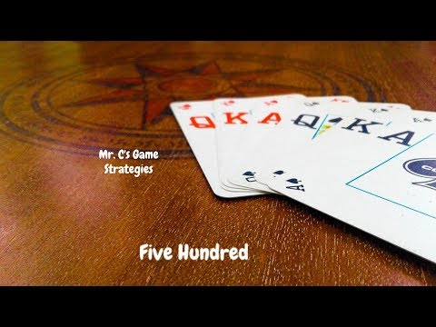 How To Win At Five Hundred! Strategies For Beginners.