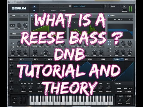 "What is a Reese Bass? ""DnB"" Tutorial and Theory"