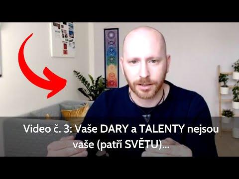 Video č. 3: Vaše DARY a TALENTY nejsou vaše (patří SVĚTU)... from YouTube · Duration:  40 minutes 7 seconds