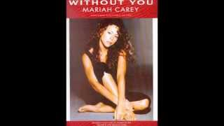 Mariah Carey - Without You (LP Version) HQ