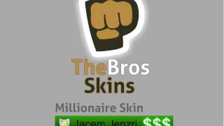 TheBros skins preview.
