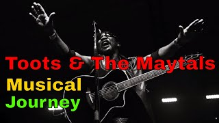 Official Toots & The Maytals Musical Journey