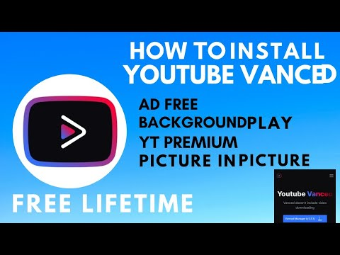 Install YouTube Vanced In Any Android Phone With Any Android Version   Without Root & SAI - 2021