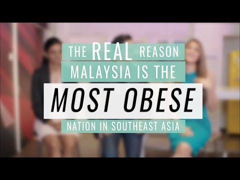 Why Malaysia is the FATTEST country in Asia - What YOU can do!