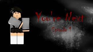 Você está próximo | Roblox horror serie | Episódio 1 OVA