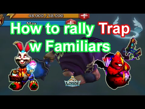 How To Rally Trap With Battle Familiars - Lords Mobile 王國紀元 集结陷阱 In 2019