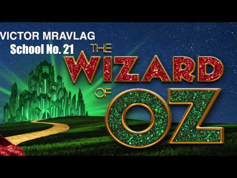 School 21 Wizard of OZ