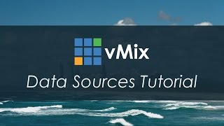 vMix Tutorials- Data Sources