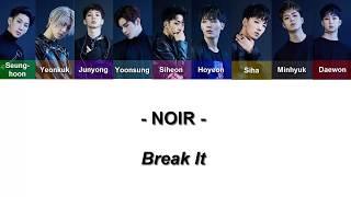 Noir - Break It